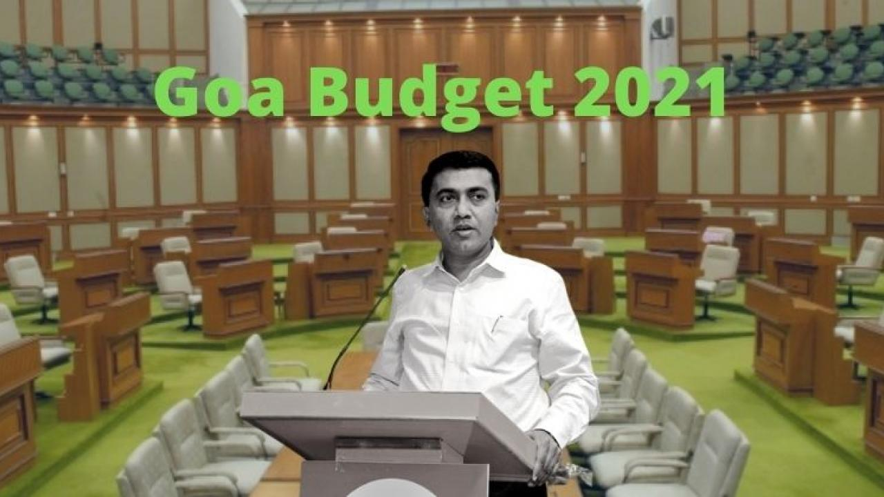 Goa Budget 2021 Goa budget session from March 24
