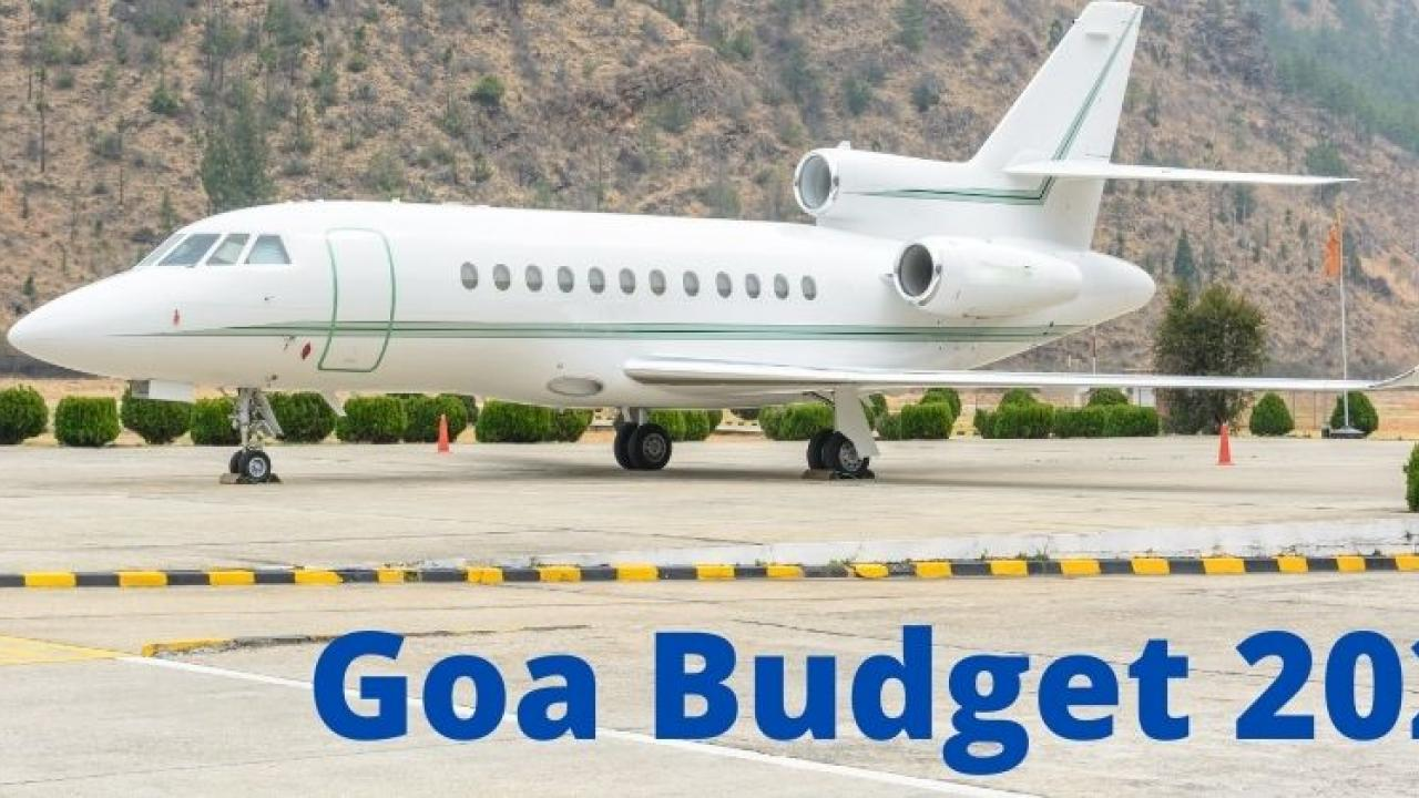 Goa Budget 2021 Goa government ready to pay parking and landing charges for charter flights The mindset of creating a scheme under the name of Tourism Business Assistance Scheme