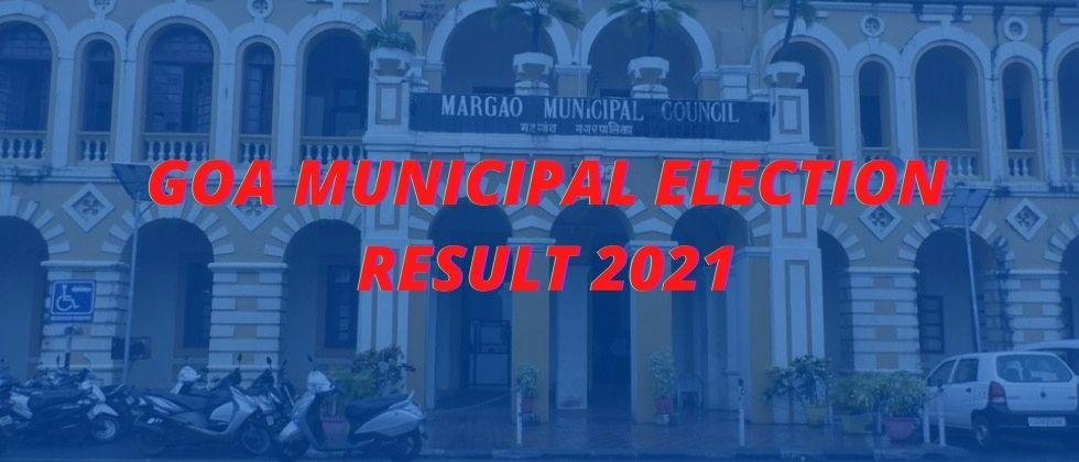 Goa Municipal Election Result 2021 10 candidates from Madgaon Civil Alliance and 5 candidates from Vibrant Madgaon won
