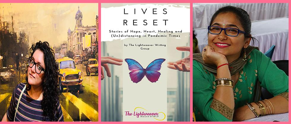 Lives Reset written by Arunlekha Sengupta (left) and Mubida Rohman