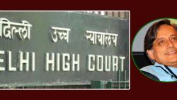 Delhi HC asks police to file status report on plea against Tharoor's anticipatory bail