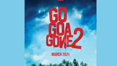 Eros International and Maddock Films reunite for 'Go Goa Gone 2'