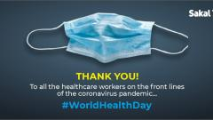 World Health Day: A big 'Thank You' to the doctors, all other healthcare workers