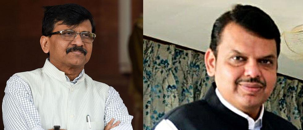 Welcome to Fadnavis; But the 30-year-old put everyone to work: Sanjay Raut