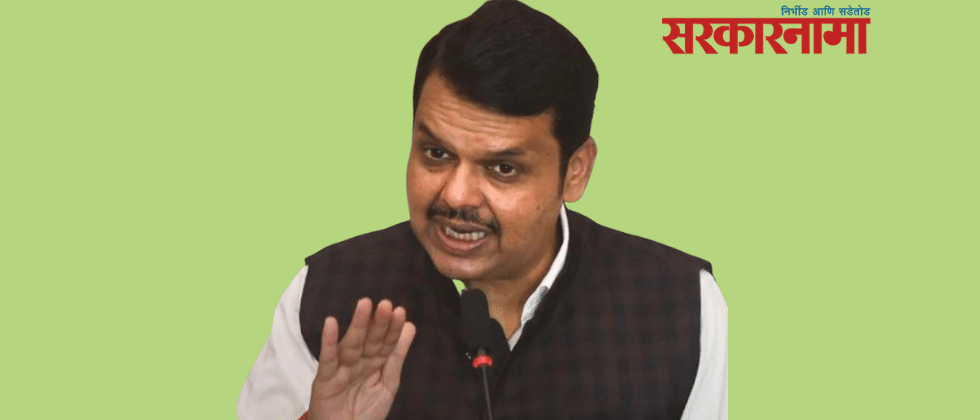 It is a fact that the words of one or two people were not good : Fadnavis