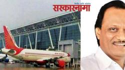 International airport will be in Purandar taluka only: Ajit Pawar